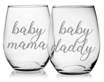 Baby Mama, Baby Daddy, baby shower gifts, baby shower, new parent gift, Gifts for Mom, newborn, Wine glass, shower gift, new mom