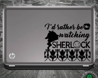 I'd Rather Be Watching Sherlock Decal