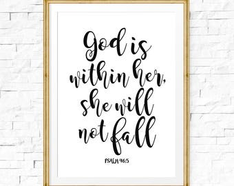 God is within her she will not fall, Psalm 46:5, Nursery verse print, Inspirational her, Gift for her, Christian quotes, Baptism gift