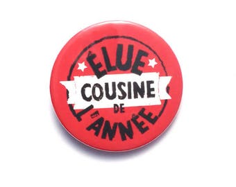 Cousin gift pink/red elected 38 mm badge of the year