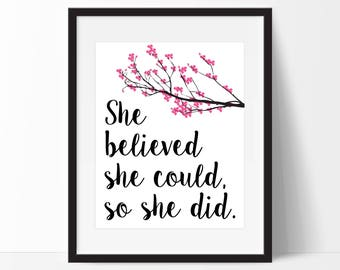 She Believed She Could So She Did Art Print - Wall Art - Motivational Art - Office Decor - Vanity Decor - Home Decor