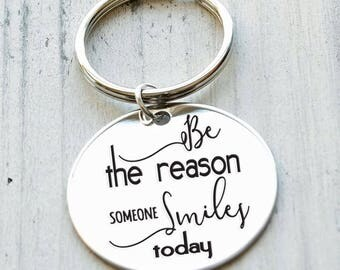 Be the Reason Someone Smiles Today Personalized Key Chain - Engraved