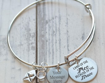 Land of the Free Because of the Brave Personalized Adjustable Wire Bangle Bracelet