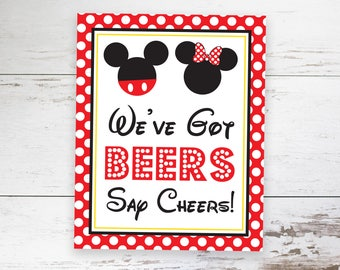 We've Got Beers Say Cheers Sign - Instant Download Mickey Minnie Mouse Party Sign - Printable Minnie  Mickey Mouse Sign by Printable Studio