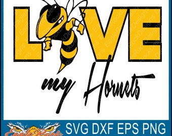 Love My Hornets| SVG| DXF| EPS| Png| Cut File| Hornets| Mascot| Mom| Cheer| Team| Spirit| Vector| Silhouette| Cricut| Instant Download