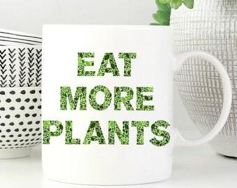 Coffee Mug Eat More Plants - Great Gift for Vegan or Vegetarian - Funny Veggie Mug