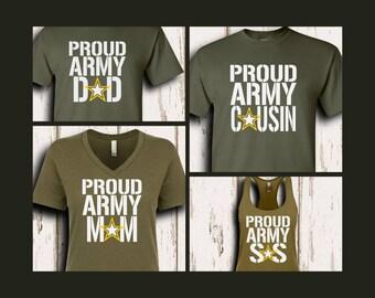 Proud Army Family Shirts/Custom Army Shirts/Army Mom/Army Dad/Army Sister/ Army Girlfriend