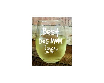 Funny Wine Glass, pet lover, whimsical, fur mom, doggie, best mom, dog mom, Birthday Gift, Dog Wine Glass, Dog Lover Gift