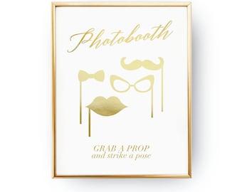 Photobooth Grab A Prop, Wedding Wall Decor, Real Gold Foil Print, Wedding Signs, Wedding Decoration, Wedding Print, Gold Foil Sign Wedding
