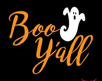 BOO Y'all SVG cut file for Cricut or other cutting machine, Ghost SVG, Halloween Svg, Boo Svg