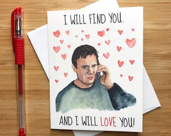 Funny Taken Love Card, Liam Neeson, Nerd Love Card for Him, Valentines Card, Anniversary Card, Just Because Card, Romantic Card BF Boyfriend