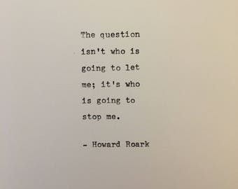 Howard Roark quote hand typed on antique typewriter