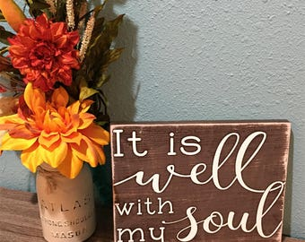 It is well with my soul wood sign • Christian Plaque • Shabby Chic Scripture Sign • Hymn Wall Art • Primitive Church Sign •Rustic Distressed