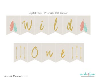 Wild One Birthday Banner, Printable Banner, First Birthday Banner, Tribal Banner, Feather Arrow, Boho Banner, Instant Download, DIY Bunting