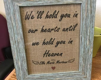 In Our Hearts Burlap Printed Frame