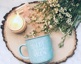 Let Love Brew / Blue Marble Campfire Style Mug