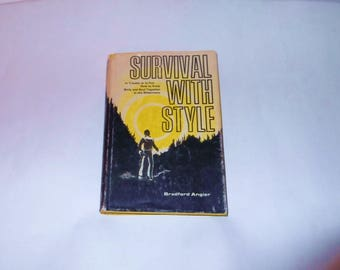 1972 Survival With Style Living off the Land Prepping Hardcover Book