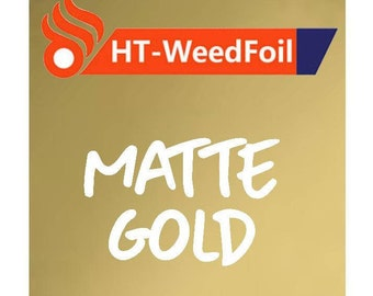 HT WeedFoil Heat Transfer Vinyl - Iron On - HTV - Matte Gold Foil