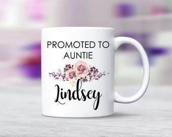 Personalized Promoted to Aunt Mug, Customized New Aunt Mug, Personalized Future Aunt Mug, New Aunt Baby Reveal Mug, Aunt Baby Reveal Mug