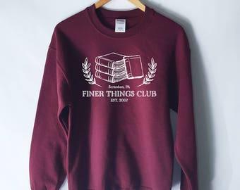 Finer Things Club Sweatshirt - The Office Sweatshirt Jumper - The Office Sweater - Dwight Schrute Sweatshirt - Michael Scott  Dunder Mifflin