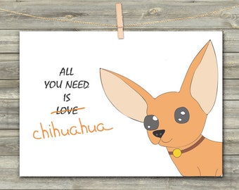 CHIHUAHUA Card DIGITAL CARD Printable Card Digital Chihuahua Instant Download  Birthday Card Card for her Card for friends Dog Card Love