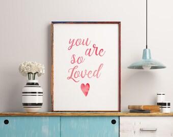 Pink Nursery Art, You Are So Loved Nursery Print, Watercolor art, Modern nursery decor, Anniversary Gift, Gift for Girlfriend