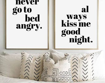 Wall Decal, Always Kiss Me Good Night, Never Go To Bed Angry, Bedroom Poster, Black and White Poster