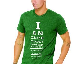 Irish Today - Happy St. Patrick's Day Funny T-shirt