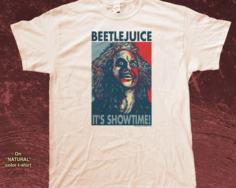 "BEETLEJUICE ""HOPE"" style T-Shirts - pre shrunk 100% cotton, short sleeve t-shirt - It's Showtime!"
