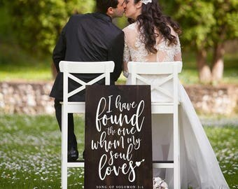 I have found the one whom my soul loves sign wooden song of solomon 3 4 quote painted wooden wedding sign large rustic wedding gift decor