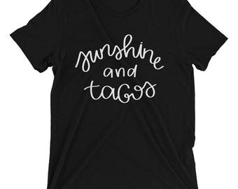 funny taco shirt | women's t shirt | graphic tee | Sunshine and tacos | Summer shirt | Taco lover gift | gift for her | funny gift