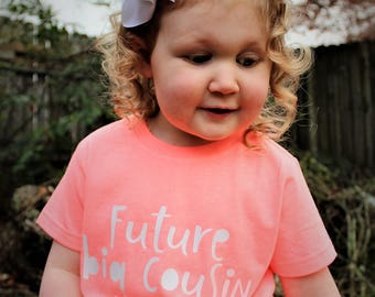 Cousin announcement - Cousin shirt - Future big cousin - Going to be a cousin - Cousin shirt for kids - Cousin to be - New cousin