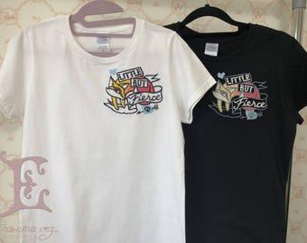 Femme Fatale - Little but Fierce Embroidered T-shirt
