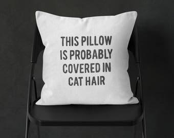 Cat Hair Pillow, Cat Throw Pillow, Funny Throw Pillow, Funny Cat Decor, Cat Cushion, Black White Pillow, Funny Toss Pillow, Cat Lady Pillow