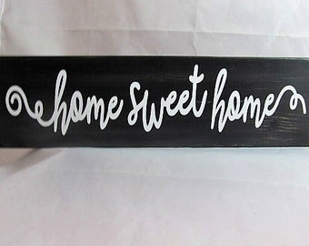 "Custom Distressed Wood Sign, ""Home Sweet Home""  Dark Acrylic Stain, White Lettering, Makes the Best Gift!"