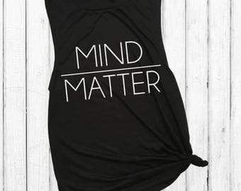 Mind Over Matter, muscle tank