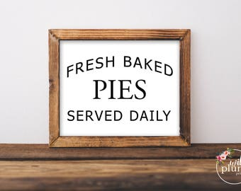 Fall Printable Fresh Baked Pies Served Daily- Printable Instant Download