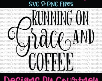 Running on Grace and Coffee SVG PNG Cut file