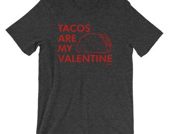 Mens Tacos are my Valentine Funny Shirt