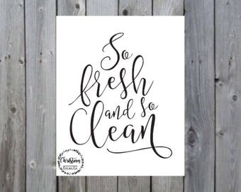 Laundry Room sign | Laundry sign | So Fresh And So Clean Print | So Fresh And So | Laundry Room Art | Laundry Room Signs |  Bath Sign