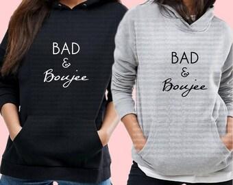 BAD AND BOUJEE Hoodie