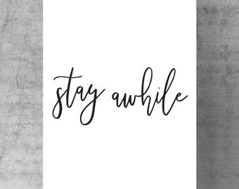 Stay Awhile - Digital Print, Poster, Farmhouse, Modern