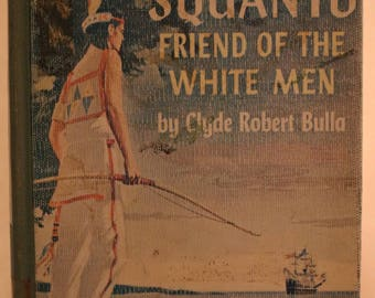Squanto, Friend of the White Men