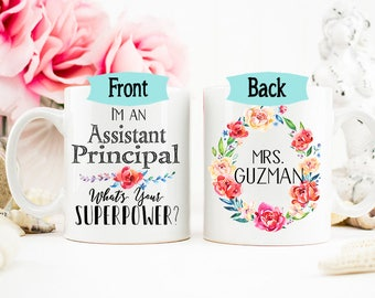 Assistant Principal Mug, Personalized Assistant Principal Mug, Teacher Appreciation Gift, Gift for Assistant Principal, Superpower Mug