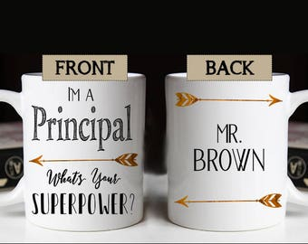School Principal Mug, Male Teacher Mug, Personalized Principal Mug, School Principal, Gift for Principal, Principal Superpower Mug, Teacher