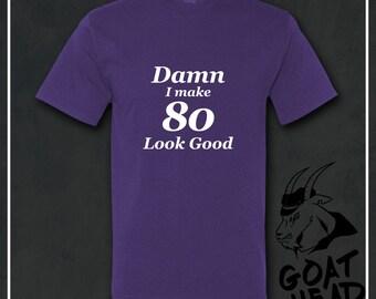 80th Birthday Gift, 80th Birthday, 80th Birthday Shirt, Eighty Birthday, Eighty Shirts, Birthday Gifts, Bday Shirts, Gift for Grandpa, Tees