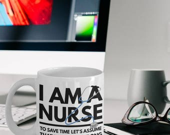 Nurse Gift - I Am A Nurse Mug - Funny Nurse Coffee Mug - Nurse Gifts Idea - I'm A Nurse Mug - Mugs For Nurses