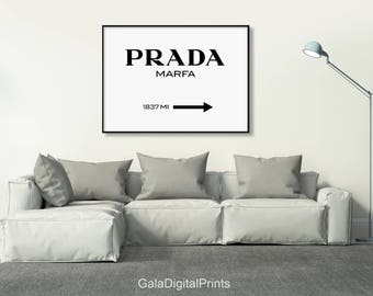 Prada Marfa Print, Prada Marfa, Fashion Print, Prada Marfa Printable, Fashion Typography, Black and White Typography, Prada Marfa Sign