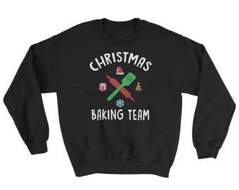 Funny Christmas Baking Team Sweatshirt