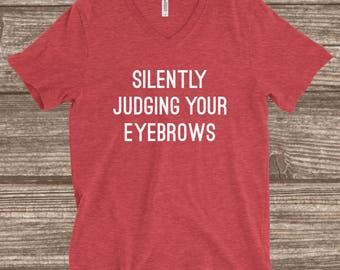 Silently Judging Your Eyebrows Heather Red Unisex T-shirt - Funny T-shirts - Eyebrow Shirts - Eyebrows - Women's Shirts